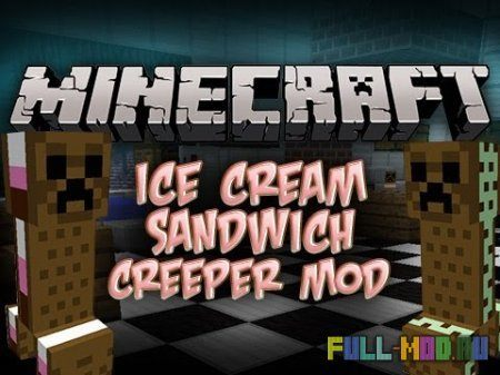 IceCreamSandwichCreeper [1.6.4]