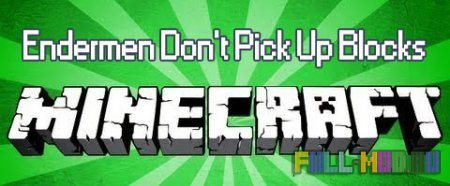 Endermen Dont Pick Up Blocks для Minecraft 1.7.4